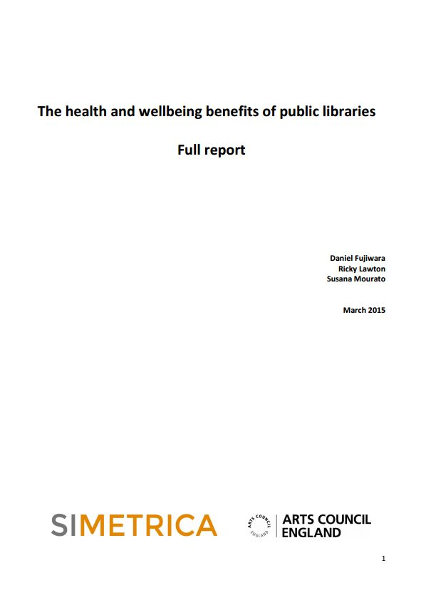 Cover of The health and wellbeing benefits of public libraries.